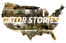 Follow link to view Gator™ Utility Vehicle Stories